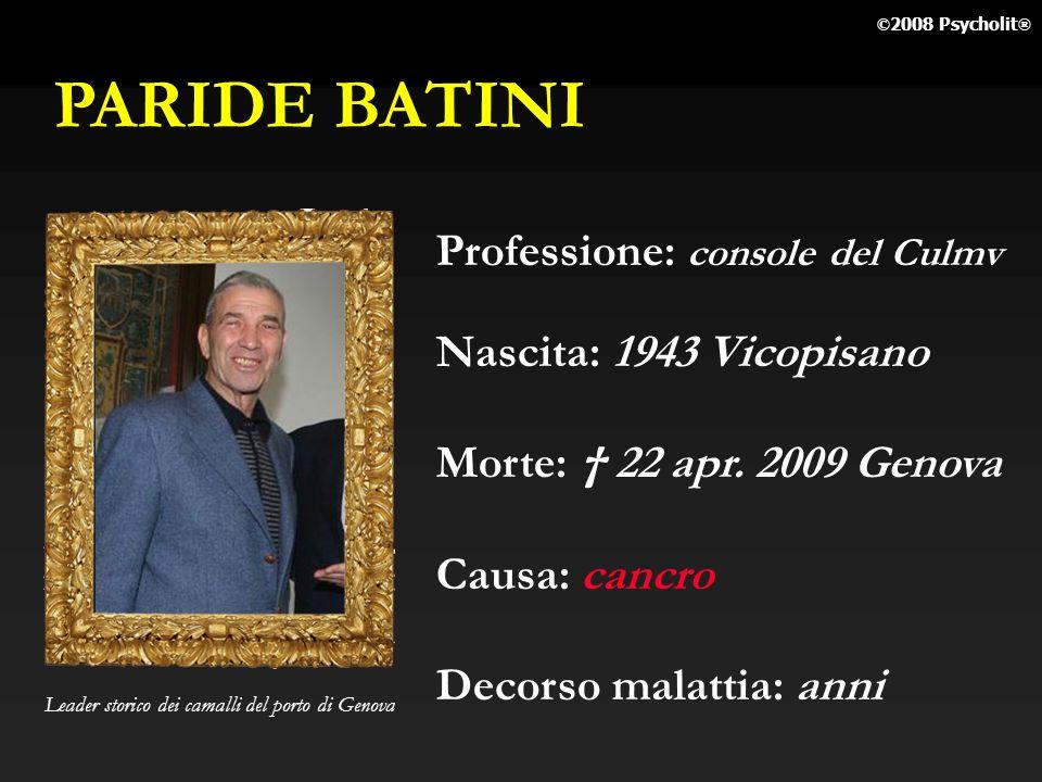 PARIDE BATINI Professione: console del Culmv Nascita: 1943 Vicopisano