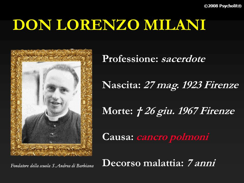 DON LORENZO MILANI Professione: sacerdote