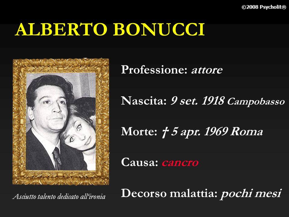 ALBERTO BONUCCI Professione: attore Nascita: 9 set. 1918 Campobasso