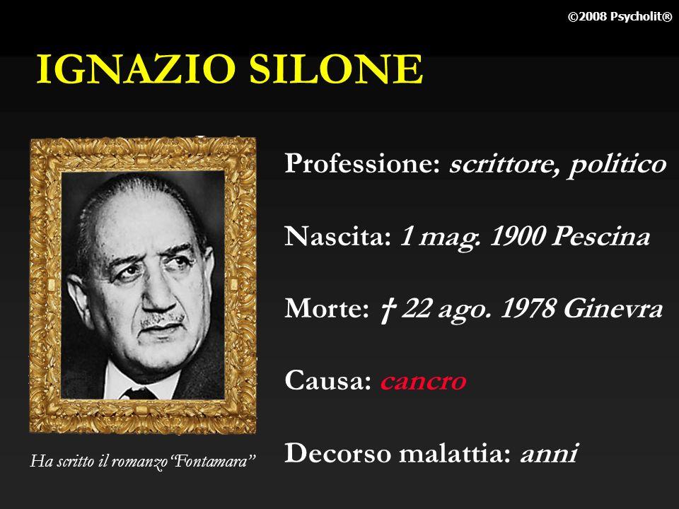 IGNAZIO SILONE Professione: scrittore, politico