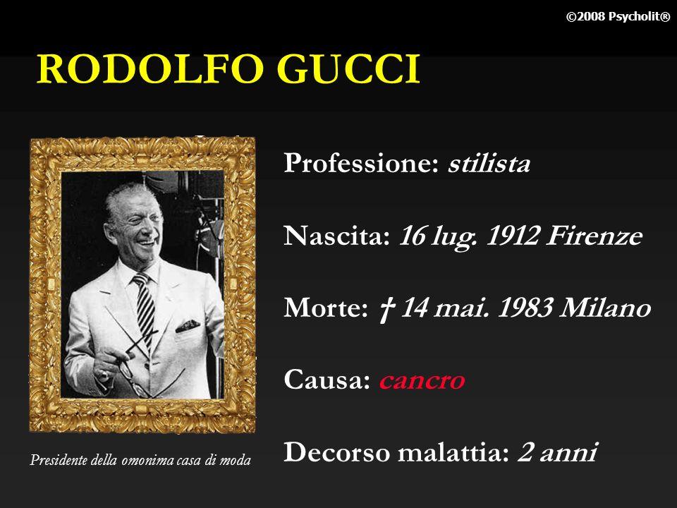 RODOLFO GUCCI Professione: stilista Nascita: 16 lug. 1912 Firenze