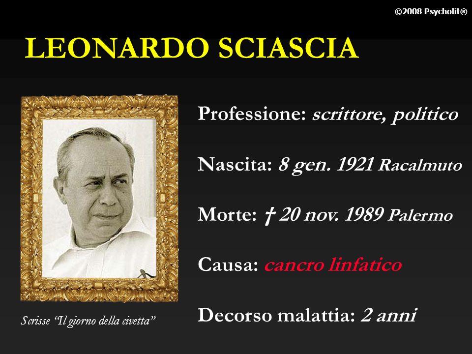 LEONARDO SCIASCIA Professione: scrittore, politico