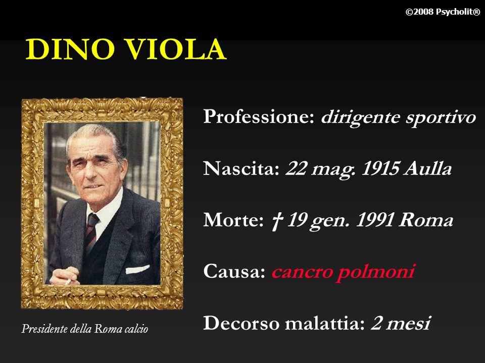 DINO VIOLA Professione: dirigente sportivo Nascita: 22 mag. 1915 Aulla