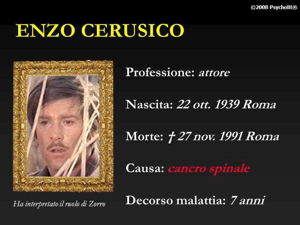 ENZO CERUSICO Professione: attore Nascita: 22 ott. 1939 Roma