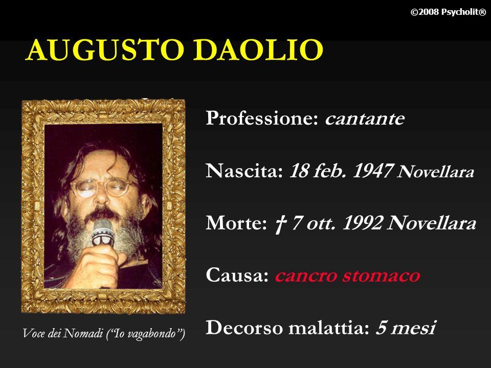 AUGUSTO DAOLIO Professione: cantante Nascita: 18 feb. 1947 Novellara