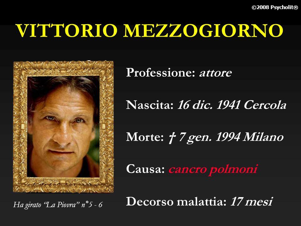 VITTORIO MEZZOGIORNO Professione: attore Nascita: 16 dic. 1941 Cercola