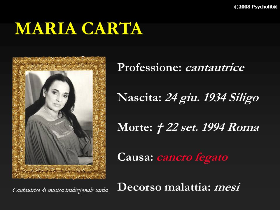 MARIA CARTA Professione: cantautrice Nascita: 24 giu. 1934 Siligo
