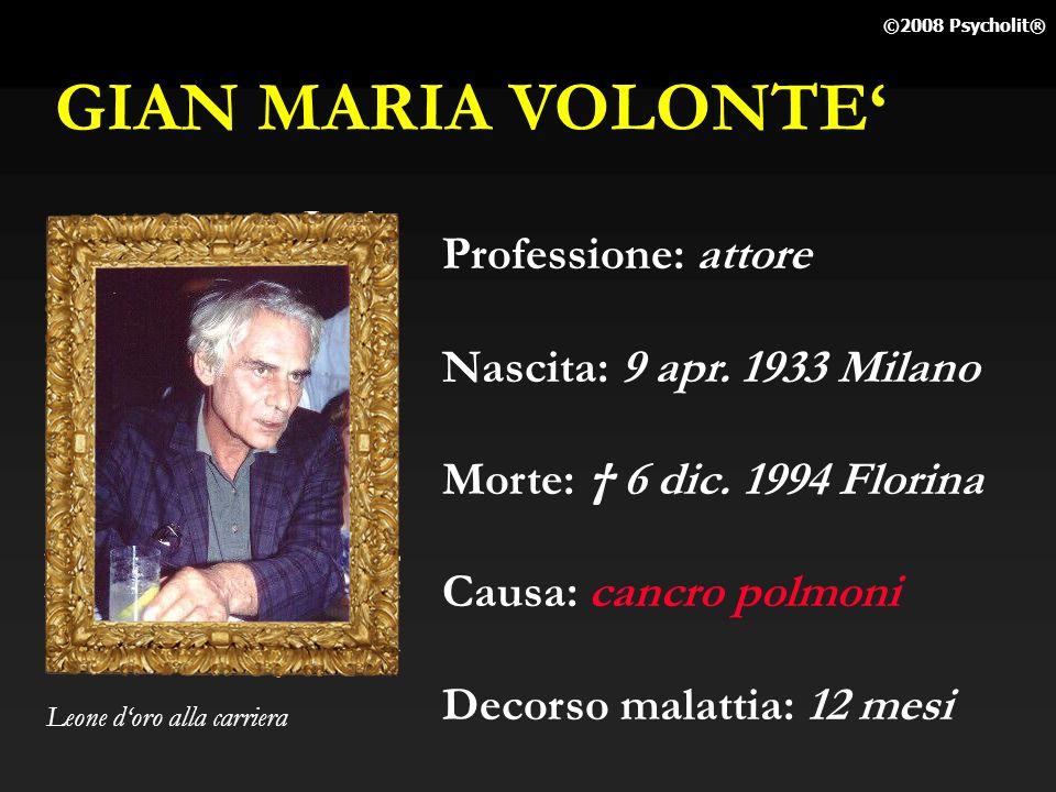 GIAN MARIA VOLONTE' Professione: attore Nascita: 9 apr. 1933 Milano