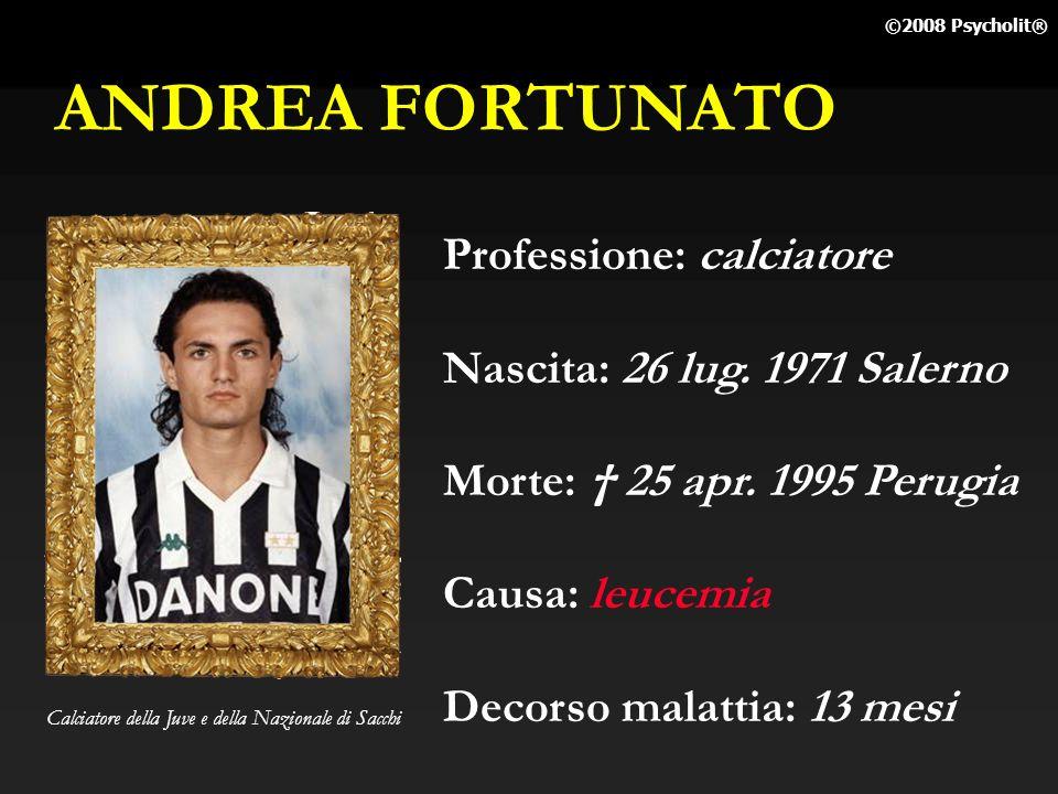ANDREA FORTUNATO Professione: calciatore Nascita: 26 lug. 1971 Salerno
