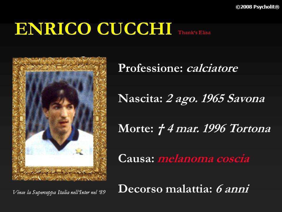 ENRICO CUCCHI Professione: calciatore Nascita: 2 ago. 1965 Savona