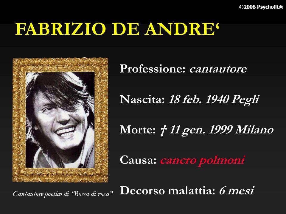 FABRIZIO DE ANDRE' Professione: cantautore Nascita: 18 feb. 1940 Pegli