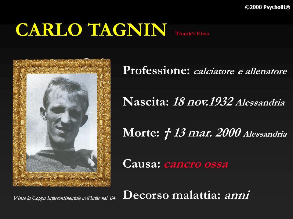 CARLO TAGNIN Professione: calciatore e allenatore