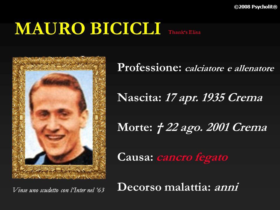 MAURO BICICLI Professione: calciatore e allenatore