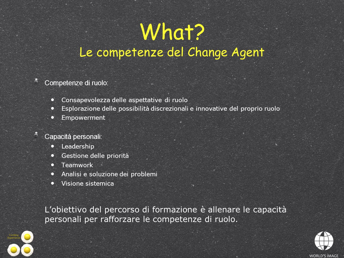 What Le competenze del Change Agent