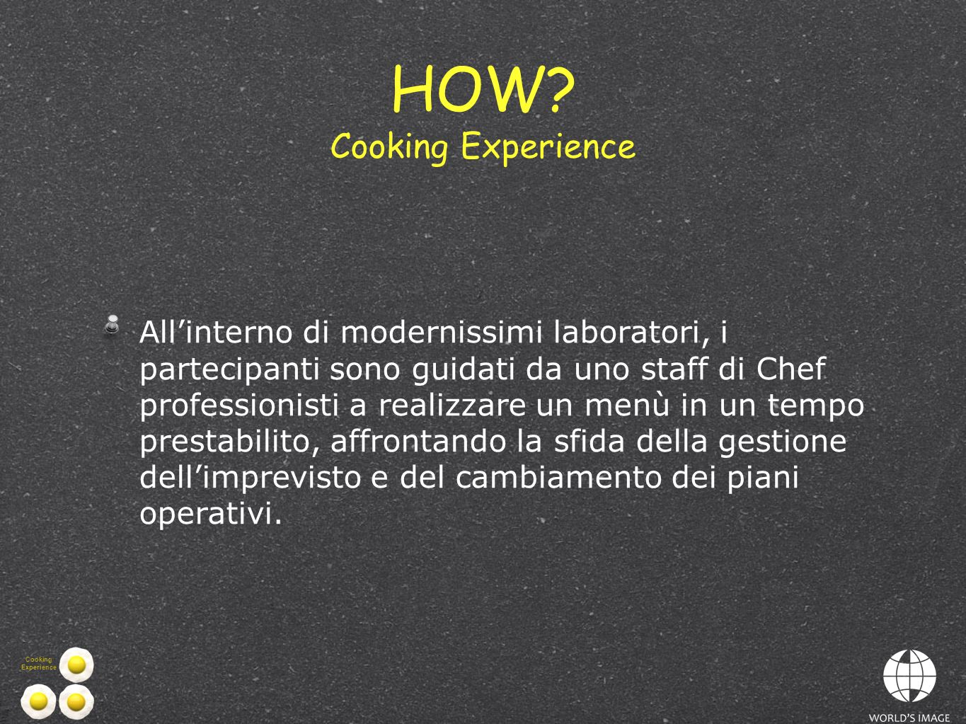 HOW Cooking Experience