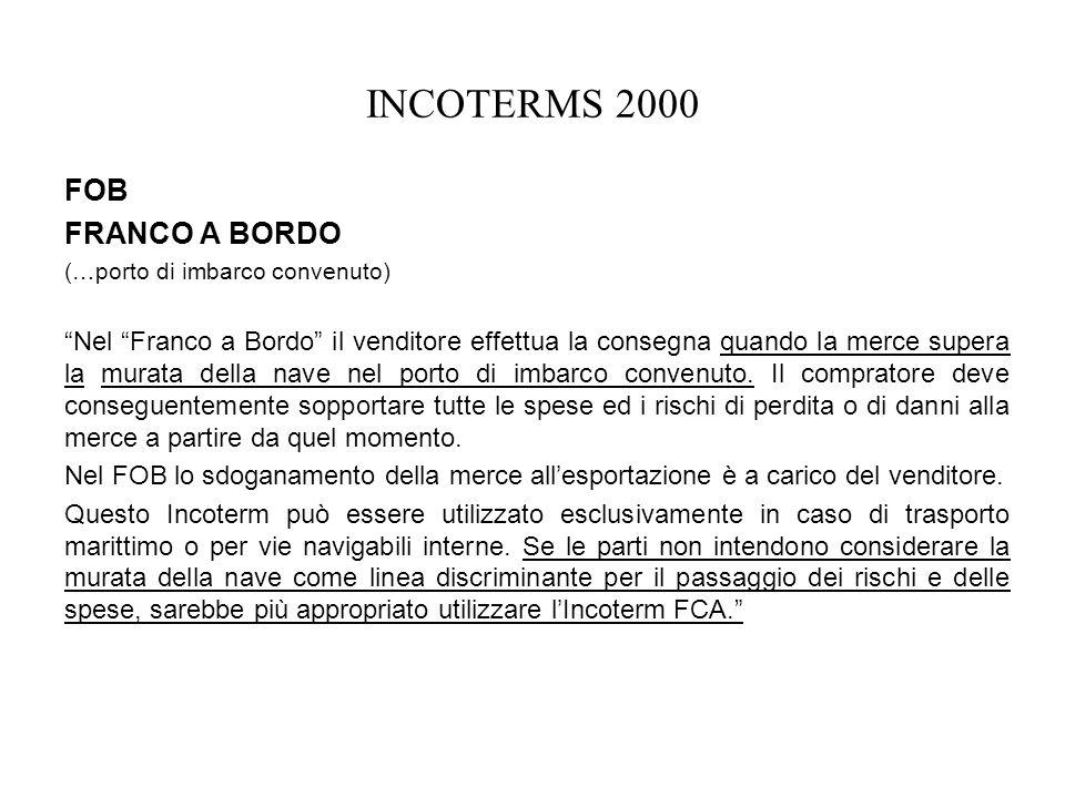 INCOTERMS 2000 FOB FRANCO A BORDO
