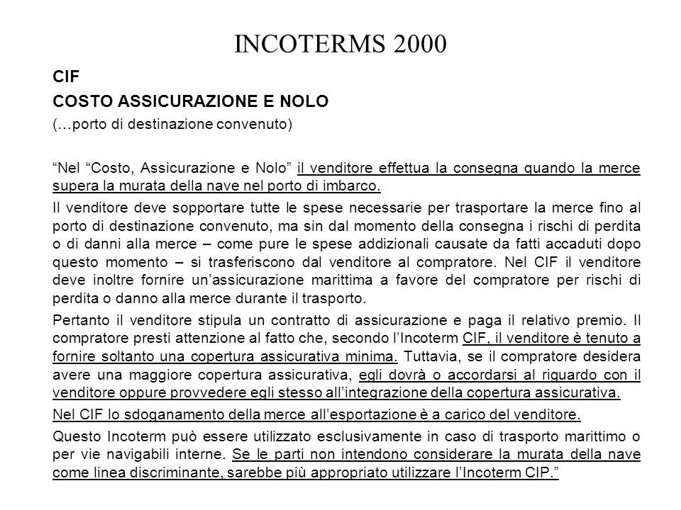 INCOTERMS 2000 CIF COSTO ASSICURAZIONE E NOLO