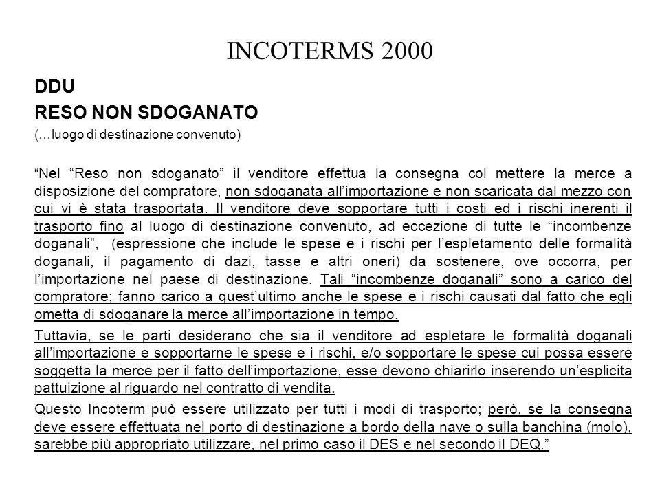 INCOTERMS 2000 DDU RESO NON SDOGANATO