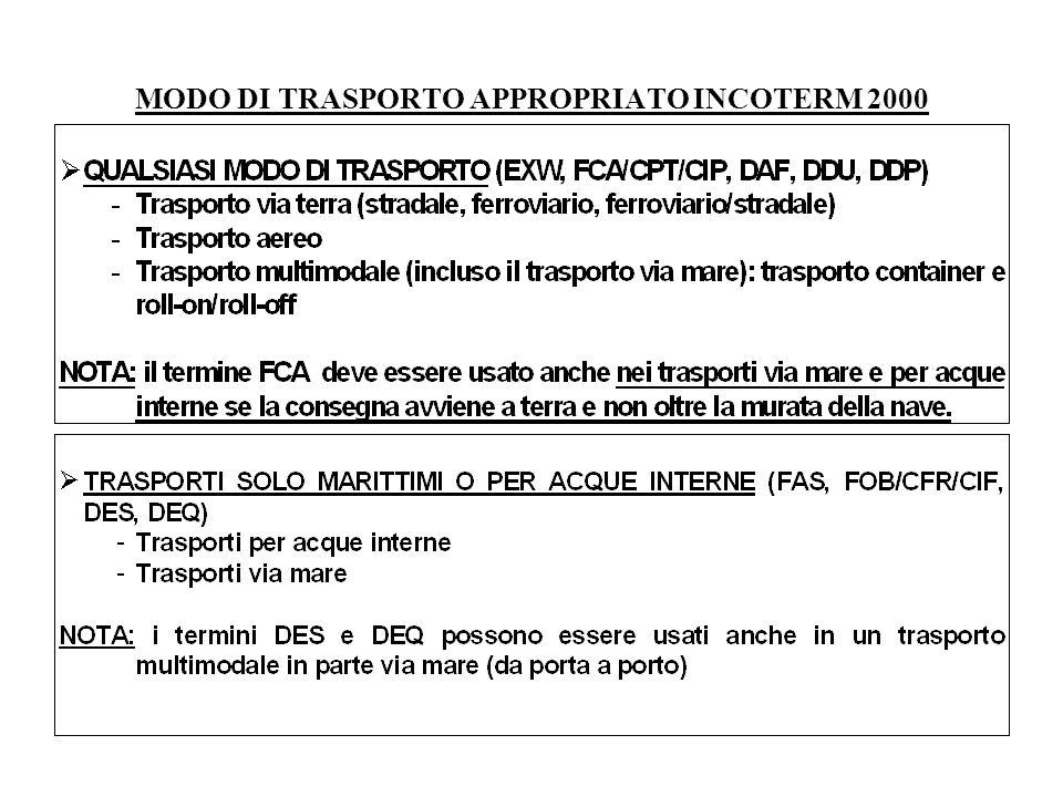 MODO DI TRASPORTO APPROPRIATO INCOTERM 2000