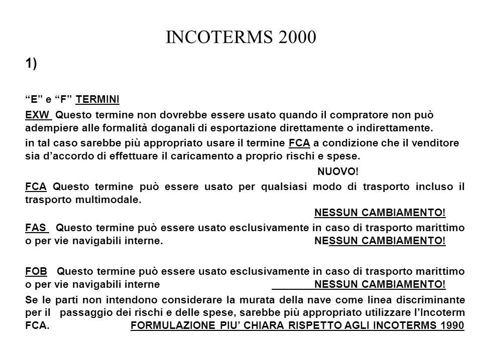 INCOTERMS 2000 1) E e F TERMINI