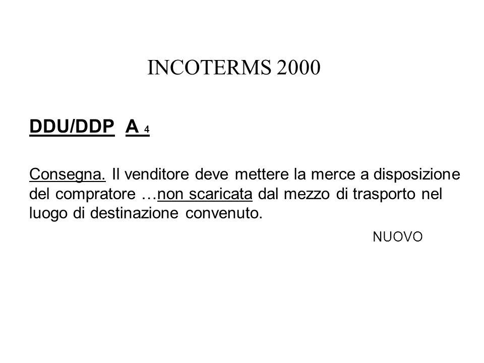 INCOTERMS 2000 DDU/DDP A 4.