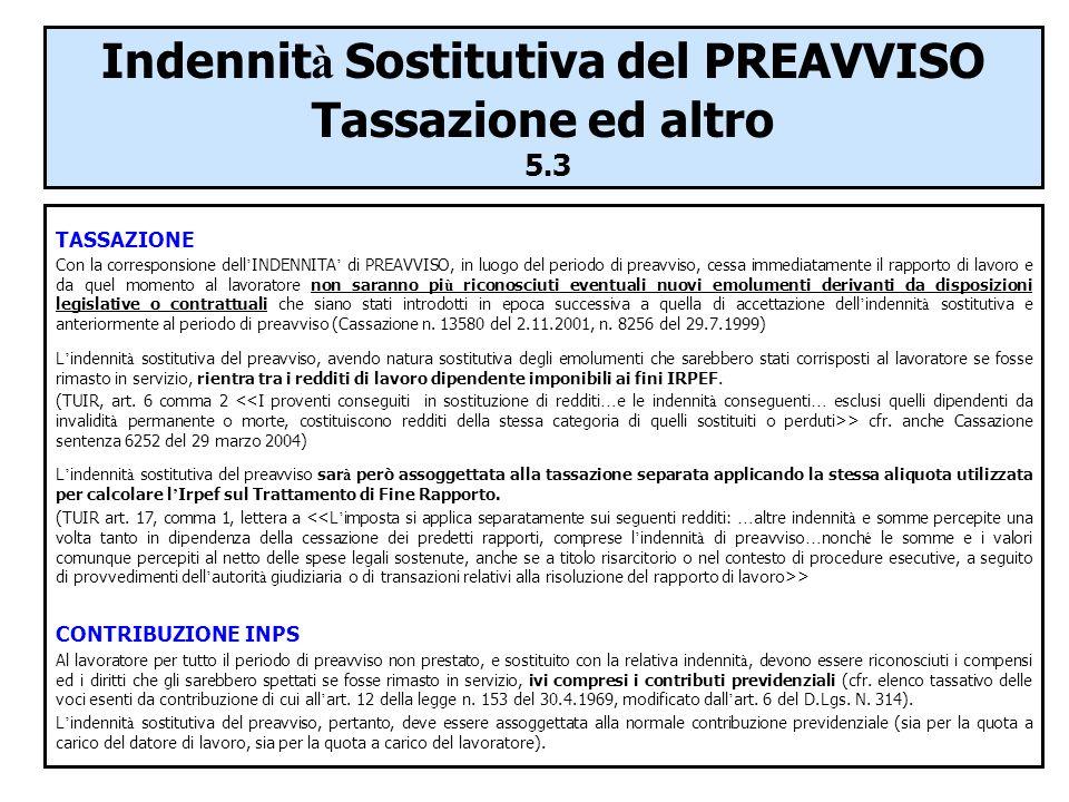 Indennità Sostitutiva del PREAVVISO Tassazione ed altro 5.3