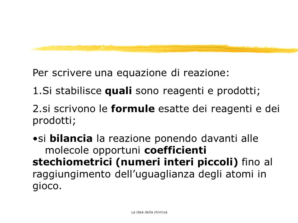 1. Le equazioni di reazione