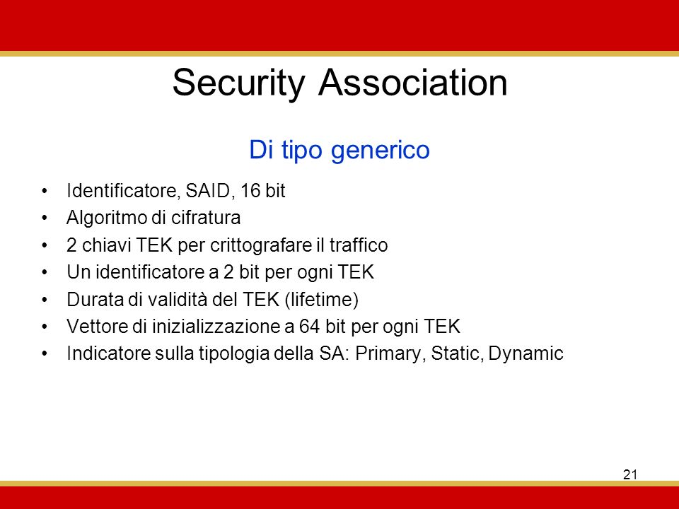 Security Association Di tipo generico Identificatore, SAID, 16 bit