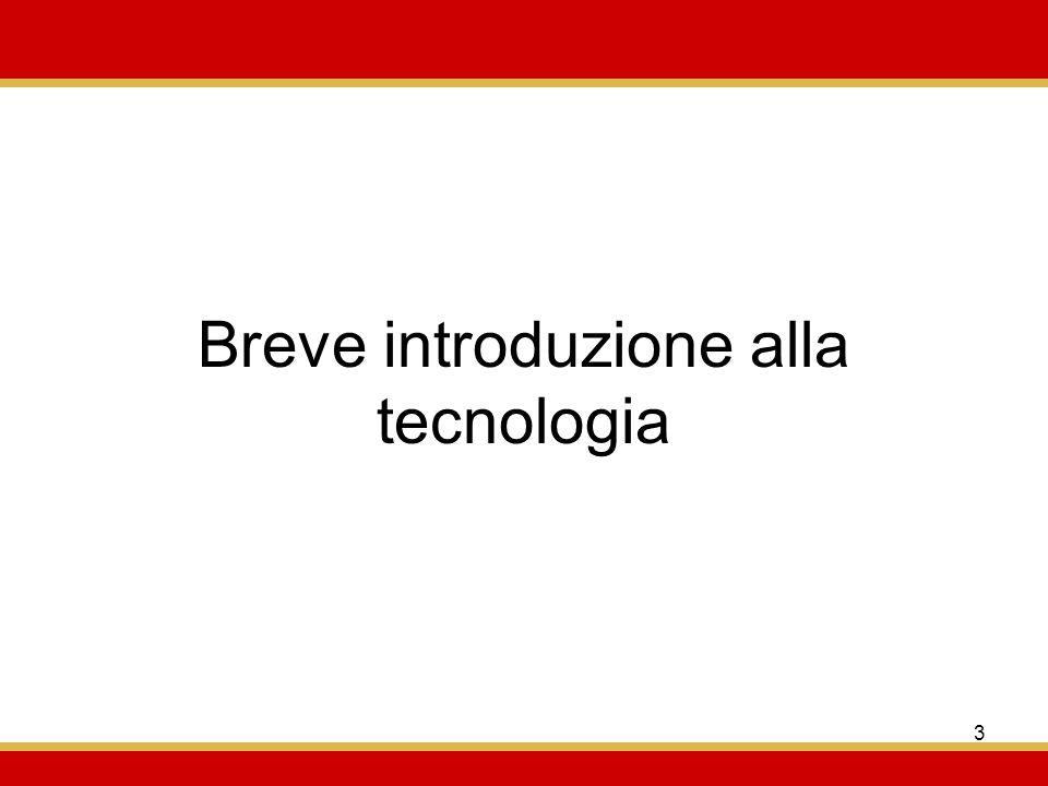 Breve introduzione alla tecnologia
