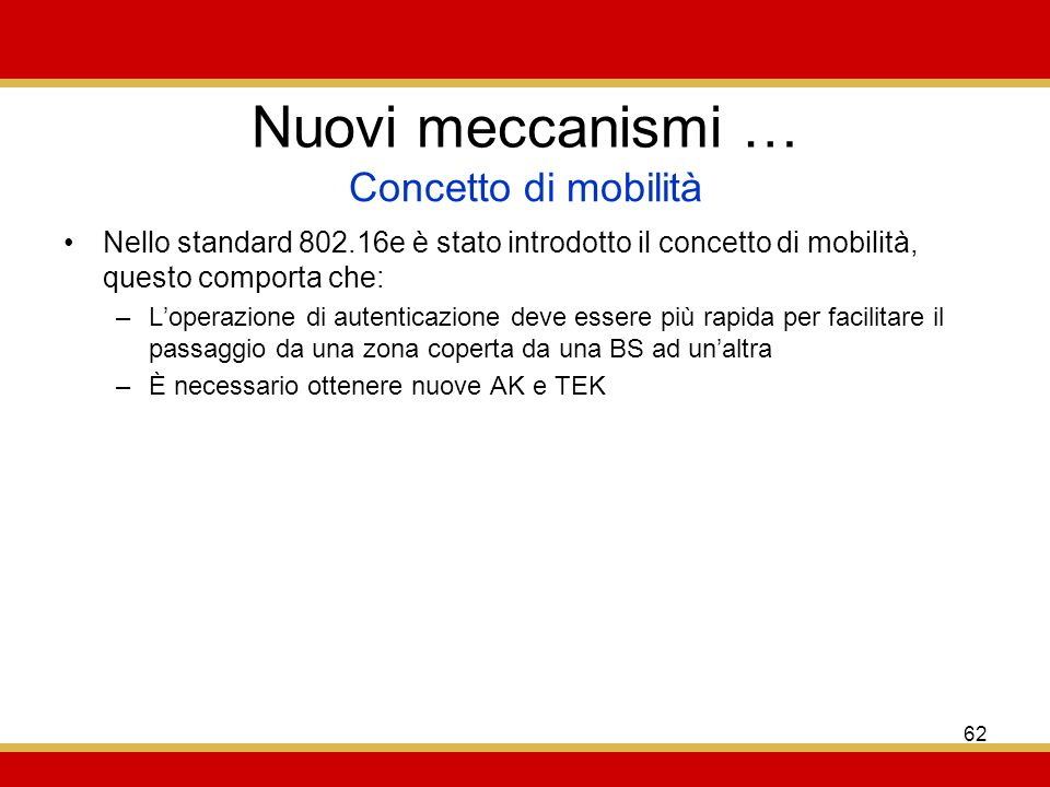 Nuovi meccanismi … Concetto di mobilità