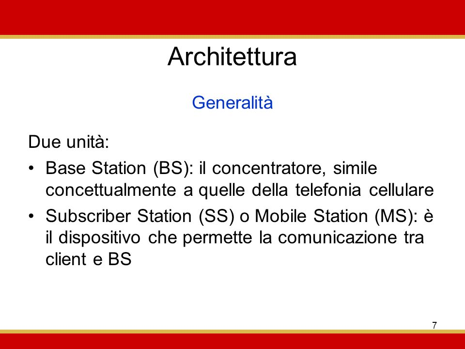 Architettura Generalità Due unità: