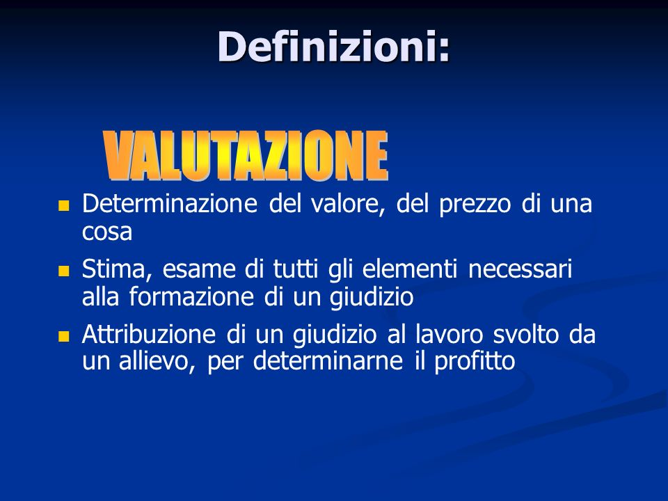 Definizioni: VALUTAZIONE