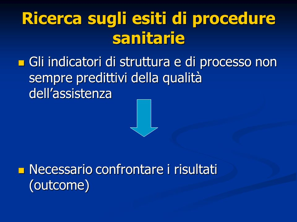 Ricerca sugli esiti di procedure sanitarie