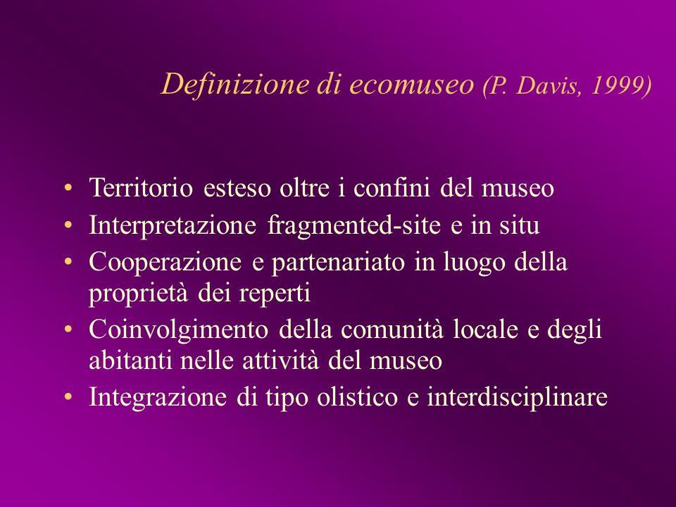 Definizione di ecomuseo (P. Davis, 1999)