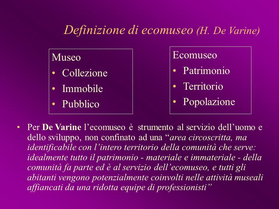 Definizione di ecomuseo (H. De Varine)