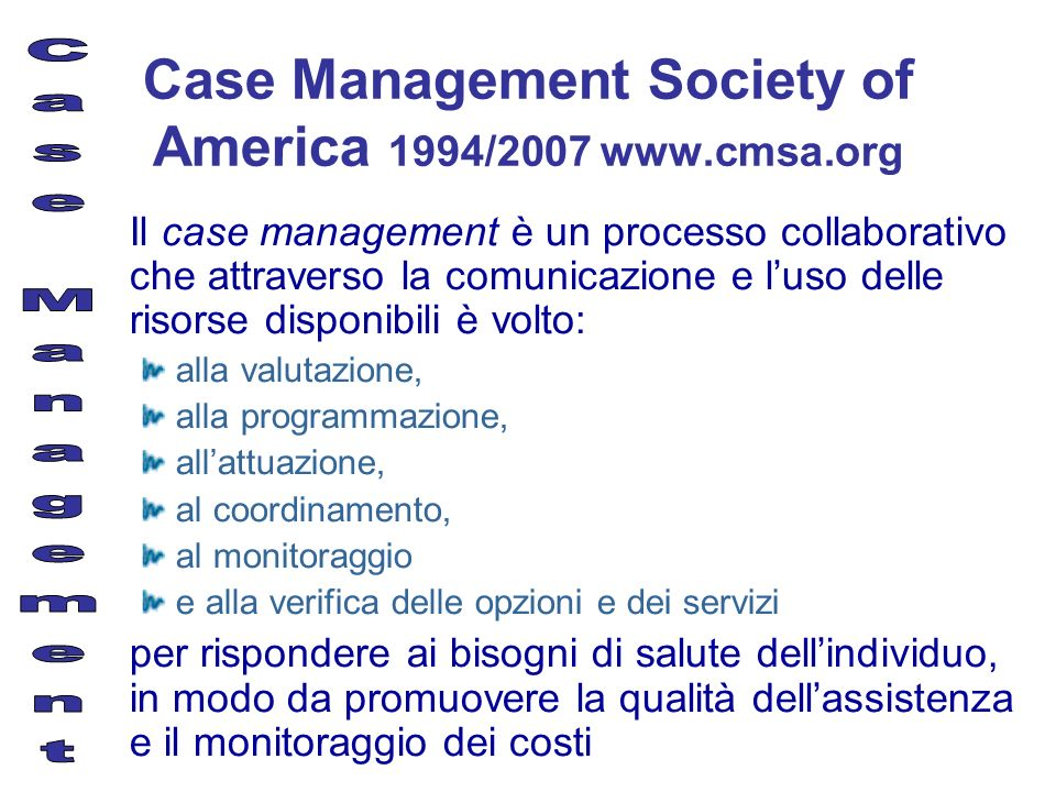 Case Management Society of America 1994/2007 www.cmsa.org