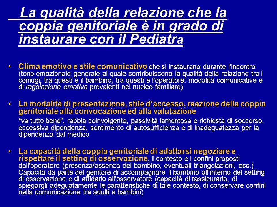 La qualità della relazione che la coppia genitoriale è in grado di instaurare con il Pediatra