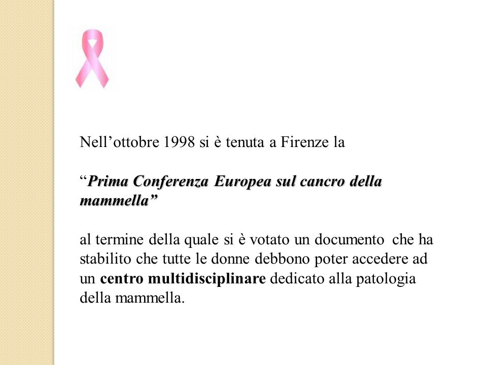 Nell'ottobre 1998 si è tenuta a Firenze la