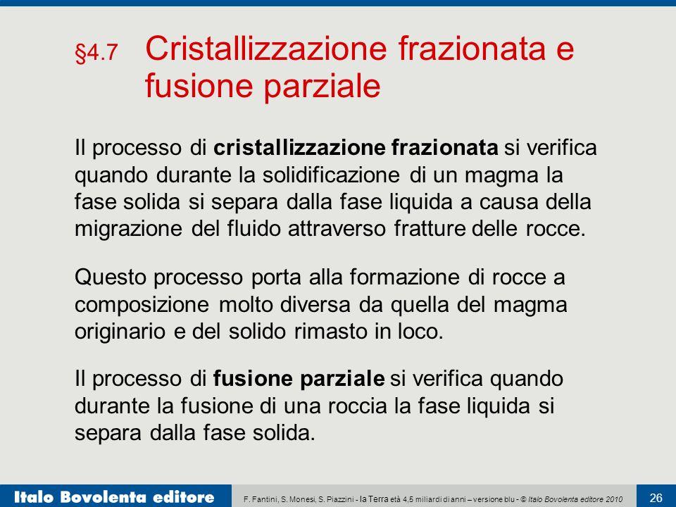 §4.7 Cristallizzazione frazionata e fusione parziale