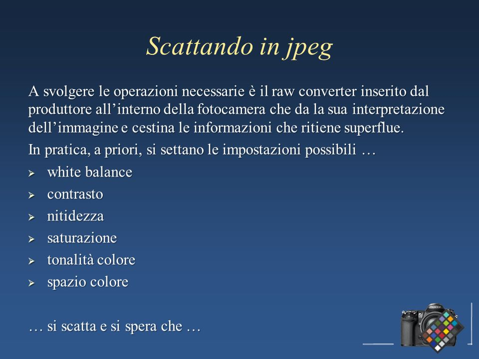 Scattando in jpeg