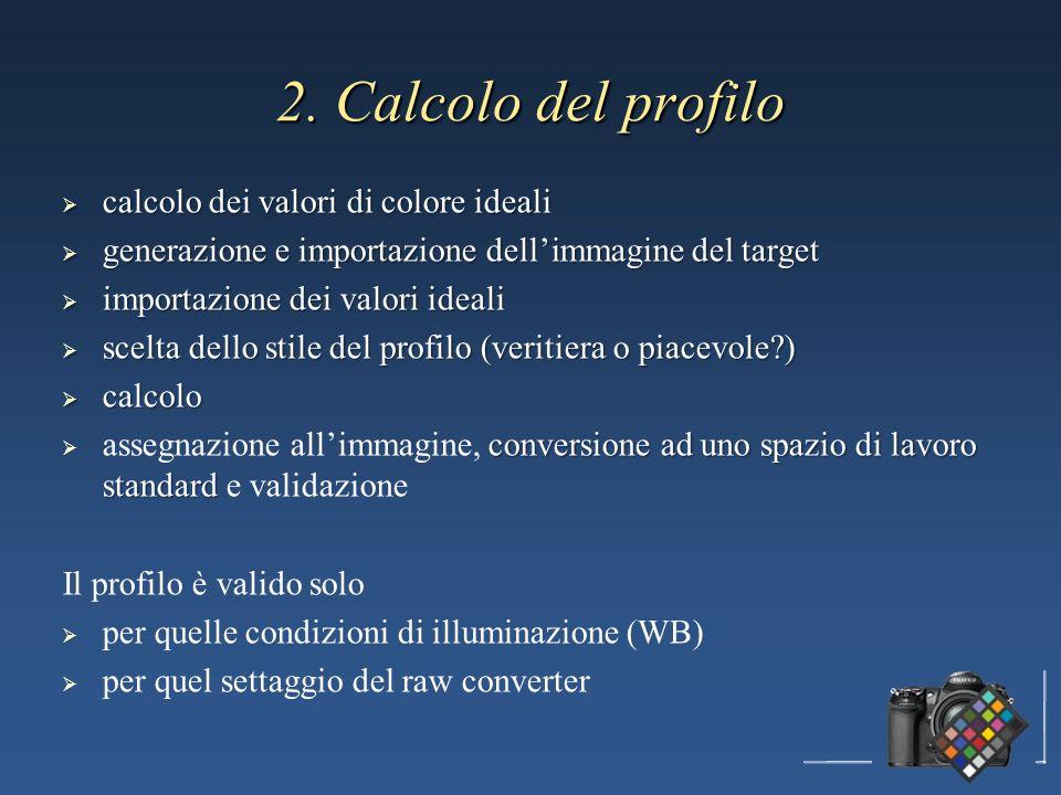 2. Calcolo del profilo calcolo dei valori di colore ideali