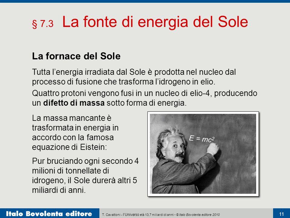 § 7.3 La fonte di energia del Sole