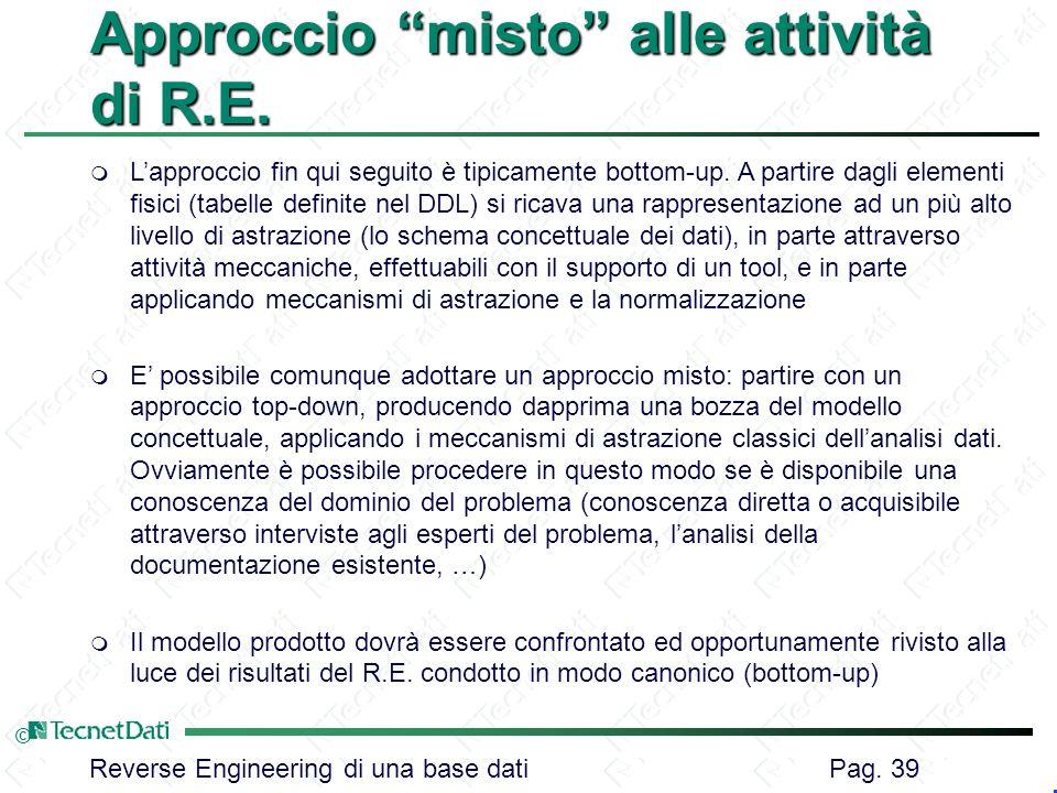 Approccio misto alle attività di R.E.