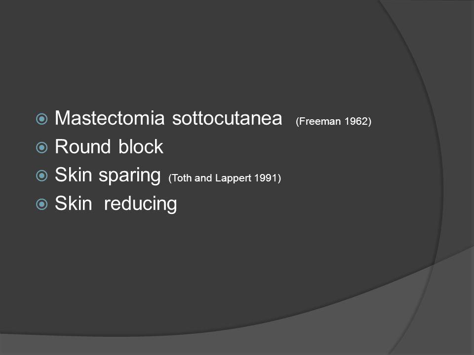 Mastectomia sottocutanea (Freeman 1962)