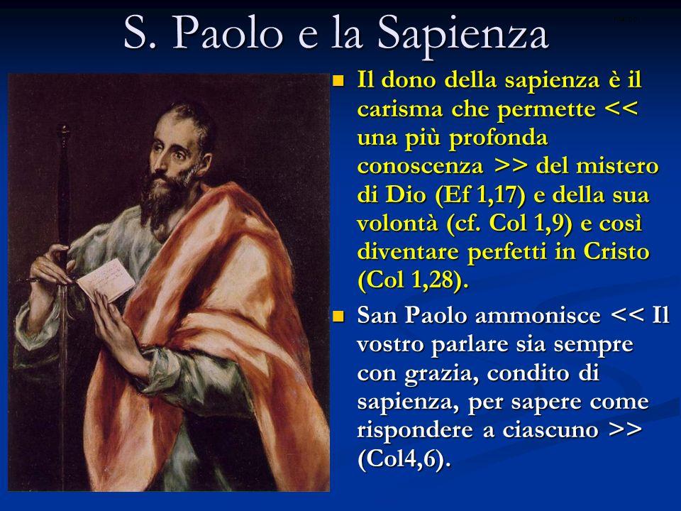 S. Paolo e la Sapienza ritardo.