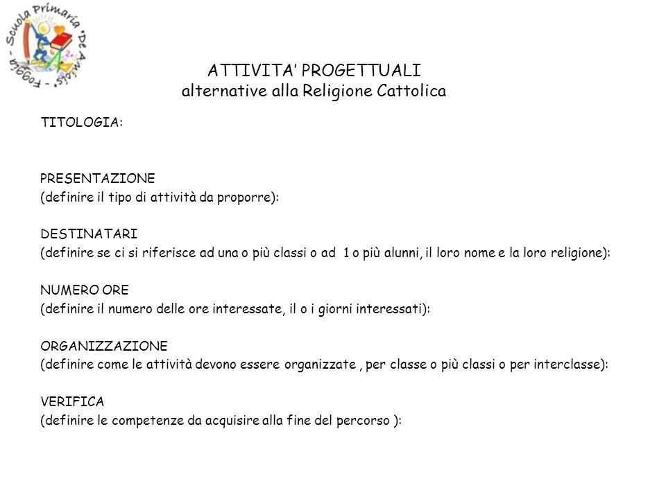 ATTIVITA' PROGETTUALI alternative alla Religione Cattolica