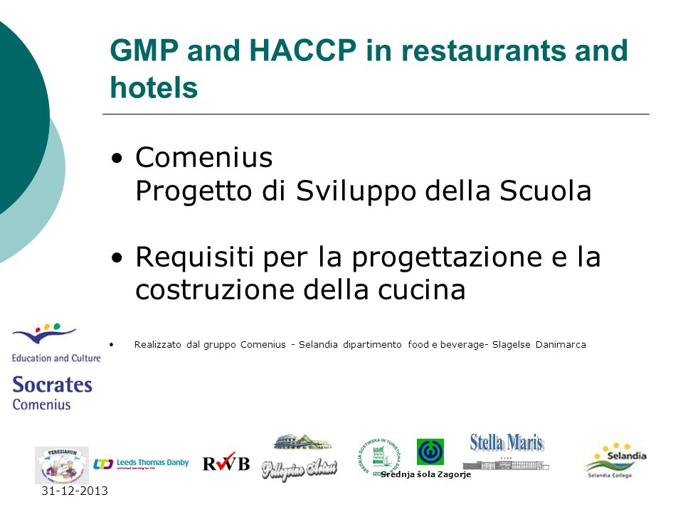 GMP and HACCP in restaurants and hotels