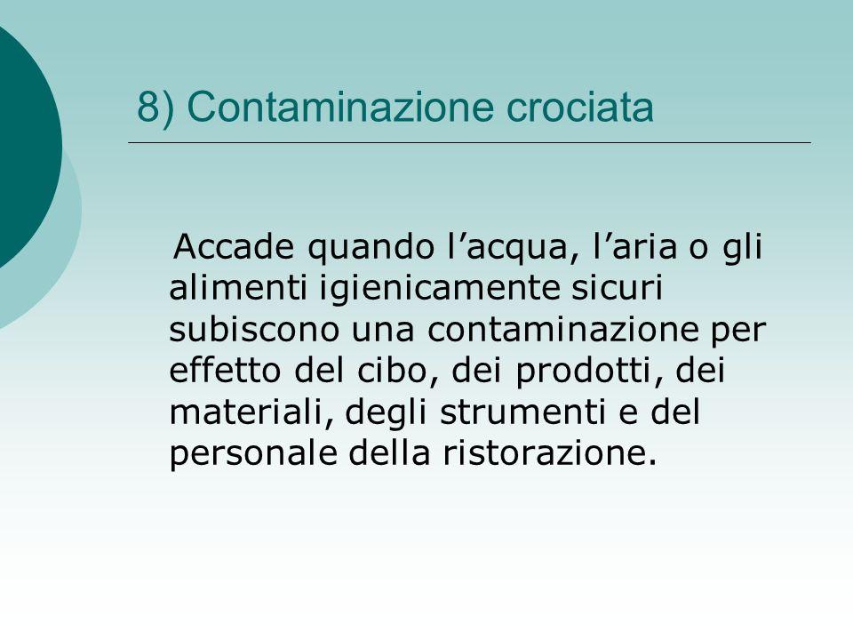 8) Contaminazione crociata