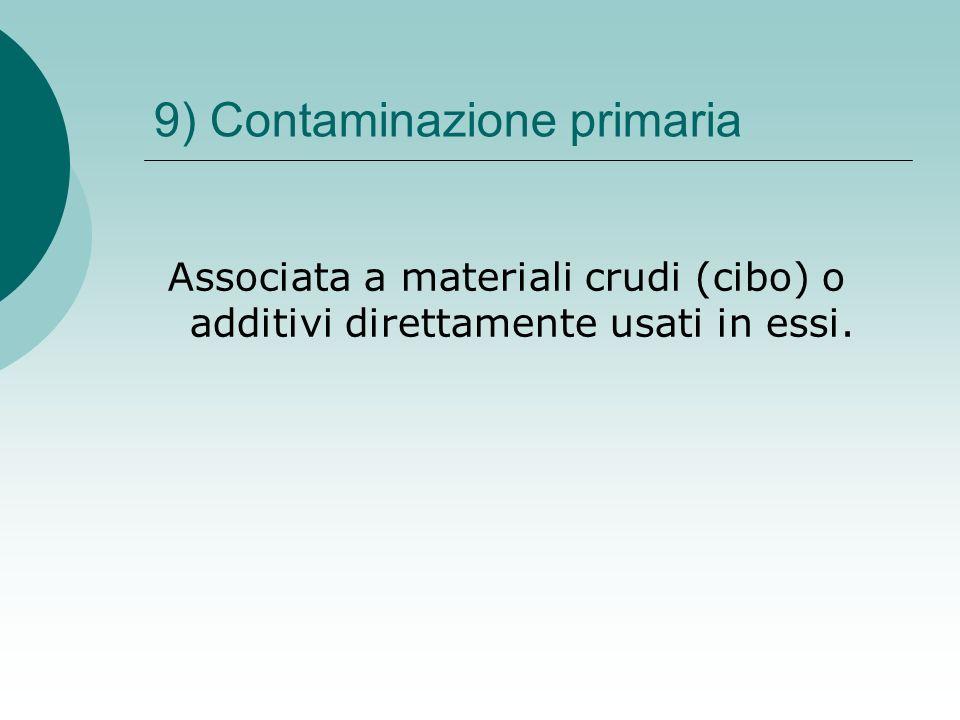 9) Contaminazione primaria