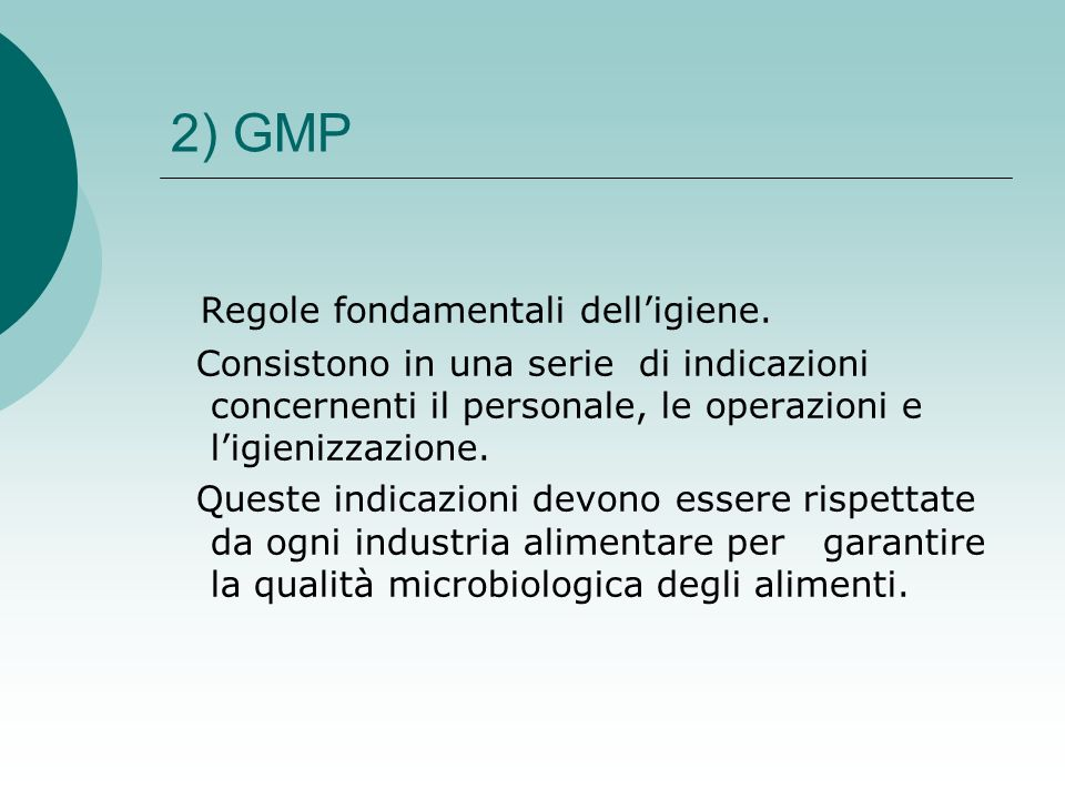 2) GMP Regole fondamentali dell'igiene.